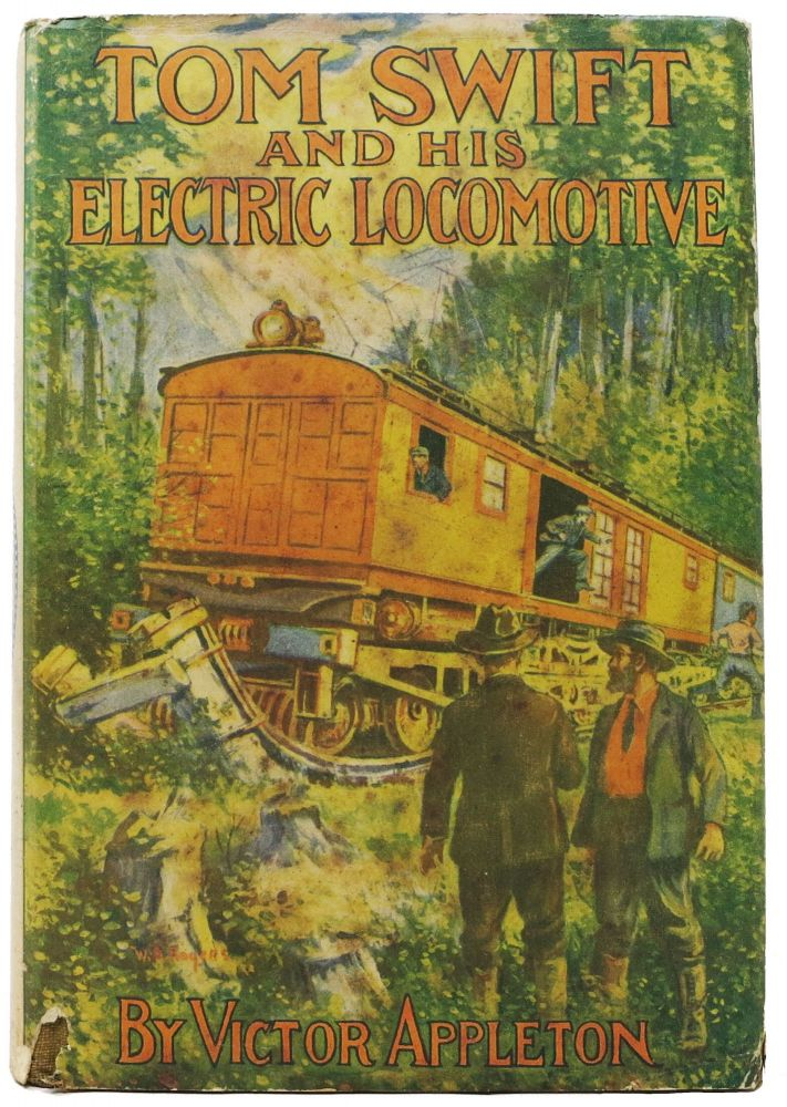 TOM SWIFT And His ELECTRIC LOCOMOTIVE or Two Miles a Minute on the Rails. Tom Swift Sr. Series #25. Victor Appleton.