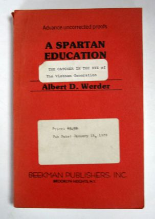 A SPARTAN EDUCATION. Albert D. Werder