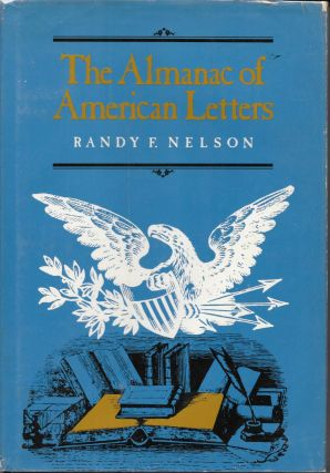 The ALMANAC Of AMERICAN LETTERS. Randy F. Nelson