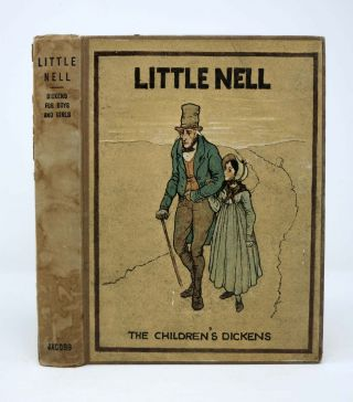 LITTLE NELL. Retold for Children by Alice F. Jackson. Charles Dickens, Alice F. - Contributor 1812 - 1870. Jackson.