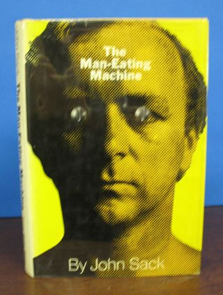 The MAN-EATING MACHINE. John Sack