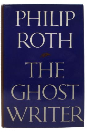The GHOST WRITER. Philip Roth