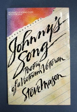 JOHNNYs SONG: Poetry of a Vietnam Veteran. Steve Mason