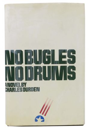 NO BUGLES, NO DRUMS. Charles Durden.