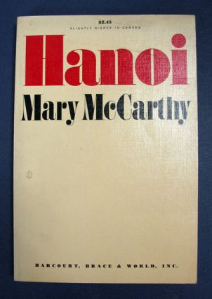 HANOI. Mary . Trilling McCarthy, Diana - Contributor, 1912 - 1989, 1905 - 1996