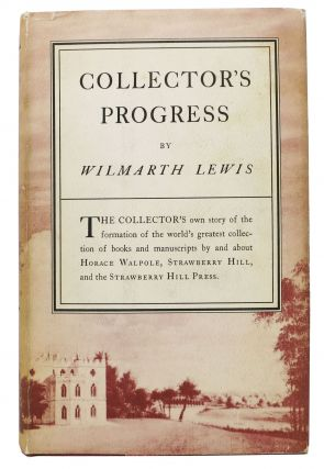 COLLECTOR'S PROGRESS. Wilmarth Lewis