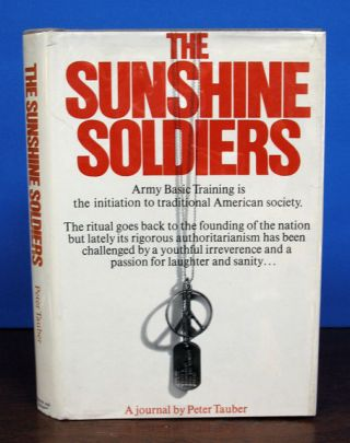 The SUNSHINE SOLDIERS. Peter Tauber