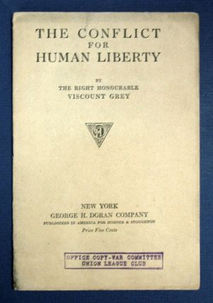 The CONFLICT For HUMAN LIBERTY.; From the Preface to 'America and Freedom', an English edition of...