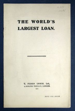 The WORLD'S LARGEST LOAN. WWI