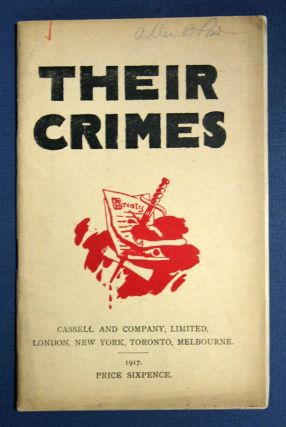 THEIR CRIMES. Translated from the French.; English Translation Edited by J.E. Adams. WWI, L....
