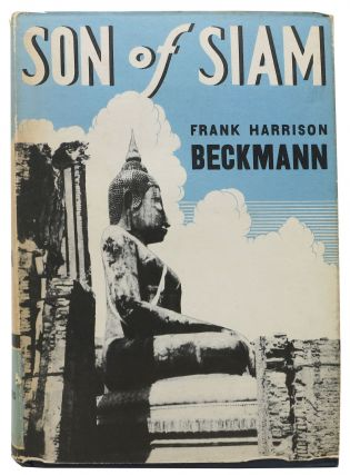 SON Of SIAM. Frank Harrison Beckmann