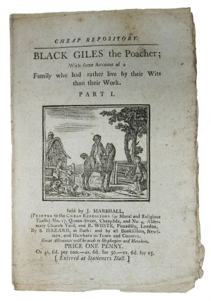 BLACK GILES the Poacher; With some Account of a Family who had rather live by their Wits than...
