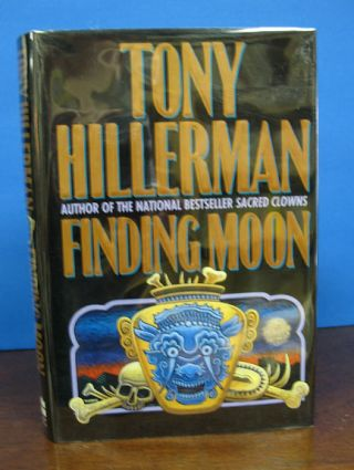 FINDING MOON. Tony Hillerman.