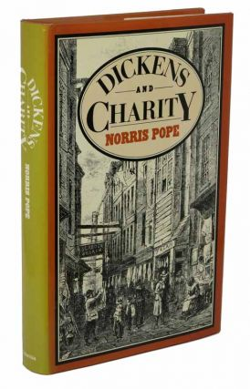 DICKENS And CHARITY. Charles. 1812 - 1870 Dickens, Norris Pope.