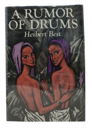 A RUMOR Of DRUMS. Herbert Best
