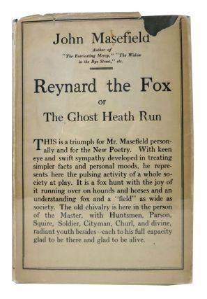 REYNARD The FOX or The Ghost Heath Run. John Masefield