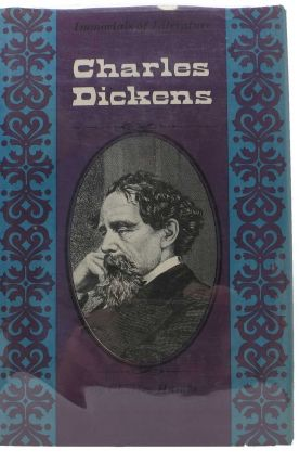 "CHARLES DICKENS.; From the publisher's ""Immortals of Literature"" series. Charles. 1812 - 1870..."