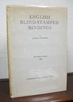 ENGLISH BLIND-STAMPED BINDINGS. The Sandars Lectures 1949. J. Basil Oldham