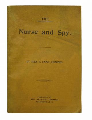 NURSE And SPY. Thrilling Story of the Adventures of a Woman Who Served as a Union Soldier. Old...