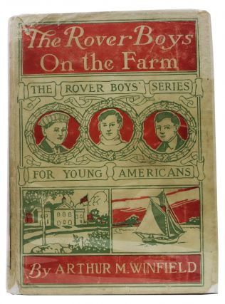 The ROVER BOYS On The FARM. Rover Boys Series #12. Arthur M. Winfield, Edward Stratemeyer