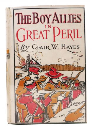 The BOY ALLIES In GREAT PERIL or With the Italian Army in the Alps. The Boy Allies of the Army...