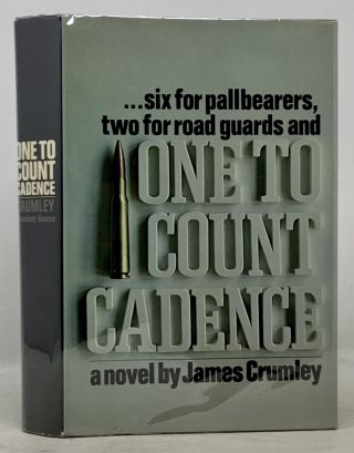 ONE To COUNT CADENCE. A Novel. James Crumley