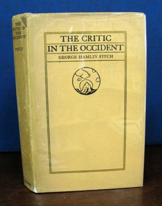 The CRITIC In The OCCIDENT. Travel, George Hamlin Fitch