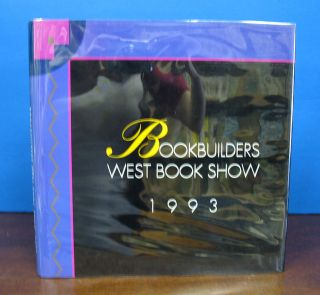 BOOKBUILDERS WEST BOOK SHOW 1993. Book Arts