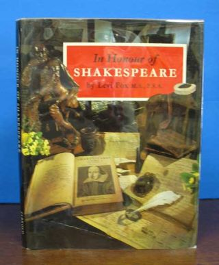 In HONOUR Of SHAKESPEARE. The History and Collections of the Shakespeare Birthplace Trust....