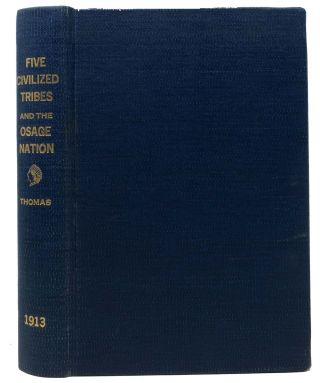 ANNOTATED ACTS Of CONGRESS. Five Civilized Tribes and the Osage Nation. C. L. Thomas