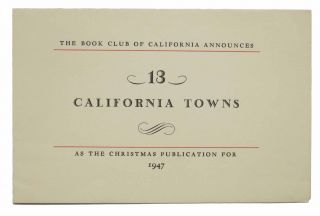 PROSPECTUS For '13 California Towns']. The Book Club of California