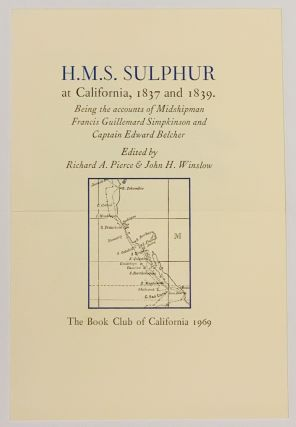 PUBLISHER'S PROSPECTUS For] H.M.S. SULPHUR At California, 1837 and 1839.; Being the accounts of...