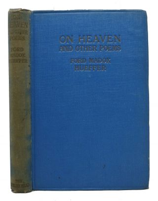 On HEAVEN And Poems Written on Active Service. Ford Madox Heuffer, Ford Madox Ford