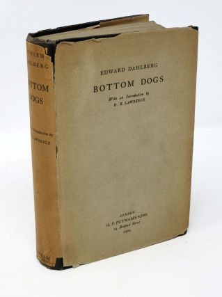 BOTTOM DOGS.; With an introduction by D.H. Lawrence. Edward Dahlberg.