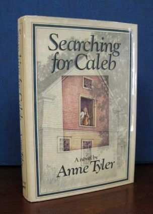 SEARCHING For CALEB. Anne Tyler