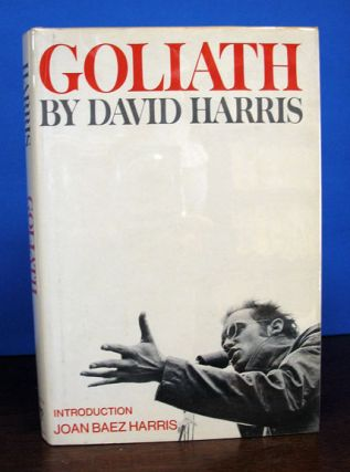 GOLIATH.; Introduction by Joan Baez Harris. Political History, David Harris