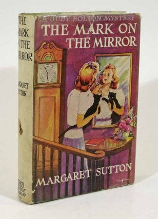 The MARK On The MIRROR. The Judy Bolton Mystery Series #15. Margaret Sutton