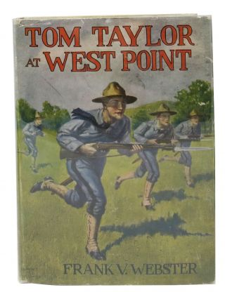 TOM TAYLOR At WEST POINT. Frank Webster Series #22. Frank V. Webster, Stratemeyer Syndicate...