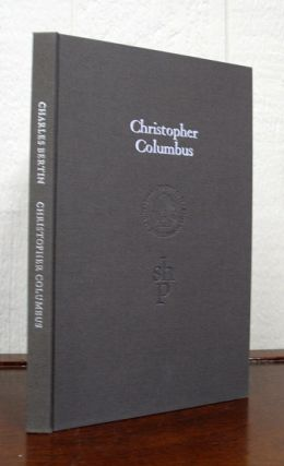 CHRISTOPHER COLUMBUS.; Translated by William Jay Smith. Fine Press, Charles Bertin, William Jay...