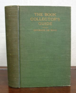 The BOOK COLLECTOR'S GUIDE. A Practical Handbook of British and American Bibliography. Seymour...