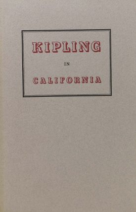 KIPLING In CALIFORNIA. Thomas - Pinney