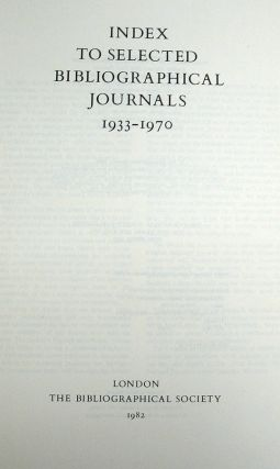 INDEX To SELECTED BIBLIOGRAPHICAL JOURNALS 1933 - 1970. Books - on - Books