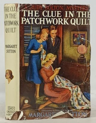 The CLUE In The PATCHWORK QUILT. The Judy Bolton Mystery Series #14. Margaret Sutton