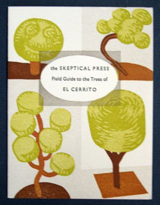 FIELD GUIDE To The TREES Of EL CERRITO. Artist Book, Coriander Reisbord