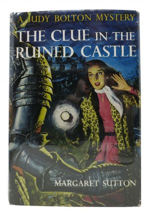 The CLUE In The RUINED CASTLE. The Judy Bolton Mystery Series #26. Margaret Sutton