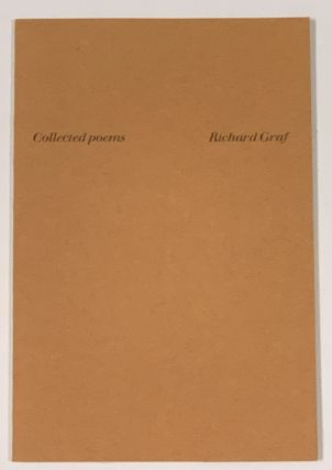 COLLECTED POEMS. Richard Graf