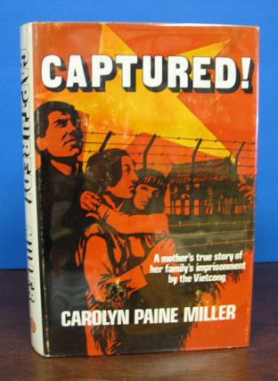 CAPTURED! Carolyn Paine Miller
