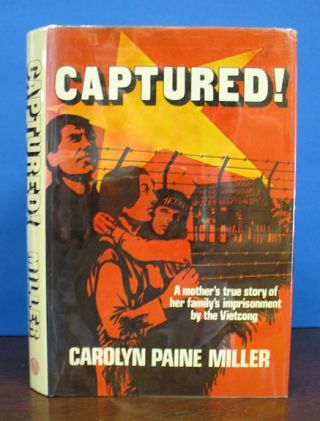CAPTURED! Carolyn Paine Miller.