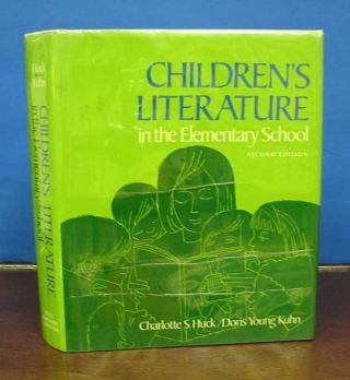 CHILDREN'S LITERATURE In The ELEMENTARY SCHOOL. Charlotte S. Huck, Doris Young Kuhn
