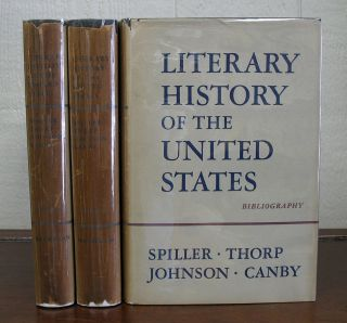 LITERARY HISTORY Of The UNITED STATES. Including BIBLIOGRAPHY. Robert E. Spiller